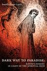 Dark Way to Paradise: Dante's Inferno in Light of the Spiritual Path Cover Image