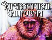 Supernatural California (Schiffer Book) Cover Image