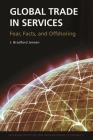 Global Trade in Services: Fear, Facts, and Offshoring Cover Image