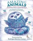 RELAXING Adult Colouring Book: Amazing Animals - For Relaxation, Meditation, Stress Relief, Calm And Healing Cover Image