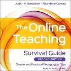 The Online Teaching Survival Guide Lib/E: Simple and Practical Pedagogical Tips, 2nd Edition Cover Image