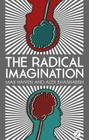 The Radical Imagination: Social Movement Research in the Age of Austerity Cover Image