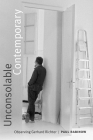 Unconsolable Contemporary: Observing Gerhard Richter Cover Image