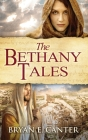 The Bethany Tales: Four Intertwined Stories of Restoration and Hope Cover Image