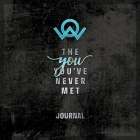 The You You've Never Met Journal Cover Image