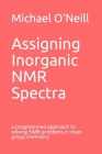 Assigning Inorganic NMR Spectra: a programmed approach to solving NMR problems in main group chemistry Cover Image
