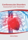Cardiovascular Disorders: Assessment and Treatment Cover Image