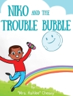 Niko and The Trouble Bubble Cover Image