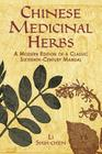 Chinese Medicinal Herbs: A Modern Edition of a Classic Sixteenth-Century Manual Cover Image