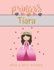 Princess Tiara Draw & Write Notebook: With Picture Space and Dashed Mid-line for Small Girls Personalized with their Name Cover Image