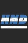 Hnd: Honduras Tagesplaner mit 120 Seiten in weiß. Organizer auch als Terminkalender, Kalender oder Planer mit der hondurisc Cover Image
