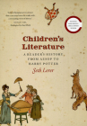 Children's Literature: A Reader's History, from Aesop to Harry Potter Cover Image