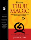 Finding True Magic: Transpersonal Hypnosis and Hypnotherapy/NLP Cover Image