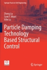 Particle Damping Technology Based Structural Control (Springer Tracts in Civil Engineering) Cover Image