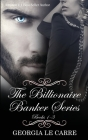 The Billionaire Banker Series Cover Image