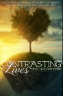 Contrasting Lives: Premium Hardcover Edition Cover Image