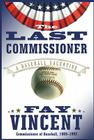 The Last Commissioner: A Baseball Valentine Cover Image