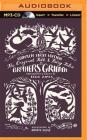 The Original Folk and Fairy Tales of the Brothers Grimm: The Complete First Edition Cover Image