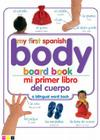 Mi Primer Libro del Cuerpo/My First Body Board Book Cover Image