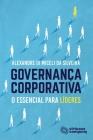 Governança Corporativa: O Essencial Para Líderes Cover Image