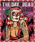 The Day of the Dead: El Dia de Los Muertos Cover Image