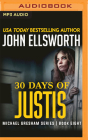 30 Days of Justis (Michael Gresham #8) Cover Image