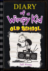 Diary of a Wimpy Kid #10: Old School Cover Image
