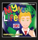 My New Life: The United Kingdom and Spain Cover Image