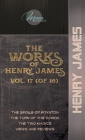 The Works of Henry James, Vol. 17 (of 18): The Spoils of Poynton; The Turn of the Screw; The Two Magics; Views and Reviews Cover Image