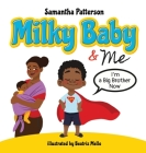 Milky Baby and Me: I'm a Big Brother Now Cover Image