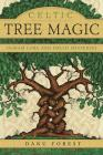 Celtic Tree Magic: Ogham Lore and Druid Mysteries Cover Image