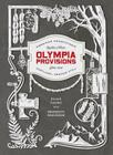 Olympia Provisions: Cured Meats and Tales from an American Charcuterie Cover Image