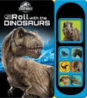 Jurassic World: Roll with the Dinosaurs (Play-A-Sound) Cover Image