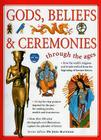 Gods, Beliefs & Ceremonies Through the Ages Cover Image