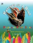 Hatched in a Hole: Pilley and Addy's Story Cover Image