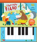 I Can Play Piano: 10 Easy-To-Play Songs and Melodies Cover Image