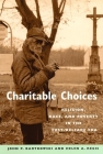 Charitable Choices: Religion, Race, and Poverty in the Post-Welfare Era Cover Image