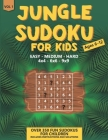 Jungle Sudoku: for Kids Ages 6-12 Over 350 Fun Sudokus for Children Includes Instructions and Solutions 4x4, 6x6 & 9x9 Puzzle Grids - Cover Image