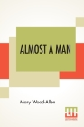 Almost A Man Cover Image
