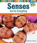 Senses Are for Everything: The Five Senses (SandCastle: All about Your Senses) Cover Image