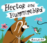 Hector and Hummingbird Cover Image