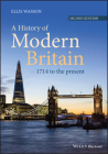 A History of Modern Britain: 1714 to the Present Cover Image