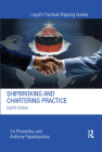 Shipbroking and Chartering Practice (Lloyd's Practical Shipping Guides) Cover Image