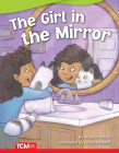 The Girl in the Mirror (Fiction Readers) Cover Image