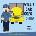 WiLL'S CAR GOES DiNG! Cover Image