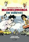 Introduccion a la Microeconomia en Vinetas = The Cartoon Introduction to Microeconomics Cover Image