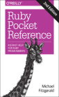 Ruby Pocket Reference: Instant Help for Ruby Programmers Cover Image