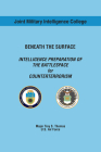 Beneath the Surface: Intelligence Preparation of the Battlespace for Counterterrorism Cover Image