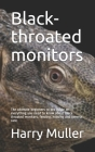 Black-throated monitors: The ultimate beginners to pro guide on everything you need to know about Black-throated monitors, feeding, housing and Cover Image
