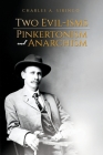 Two Evil-isms, Pinkertonism and Anarchism Cover Image
